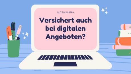 Laptop mit der Frage: Versichert auch bei digitalen Angeboten?